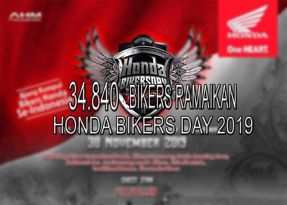 34840 Bikers Ramaikan Honda Bikers Day 2019