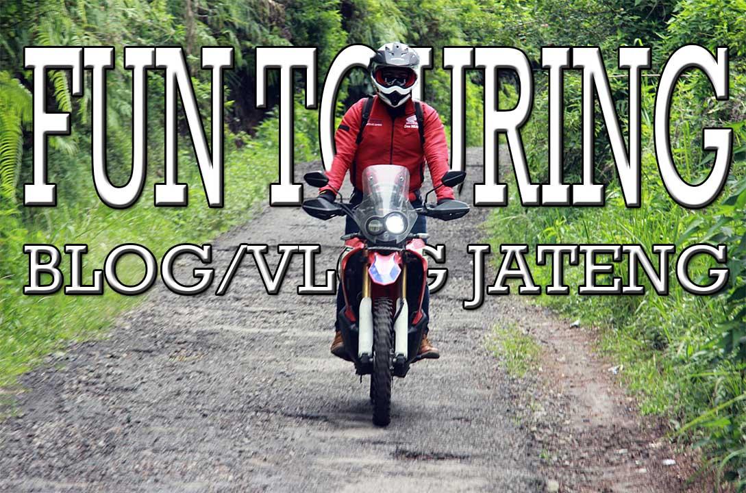 Fun Touring Blog/Blog Jateng Februari 2020