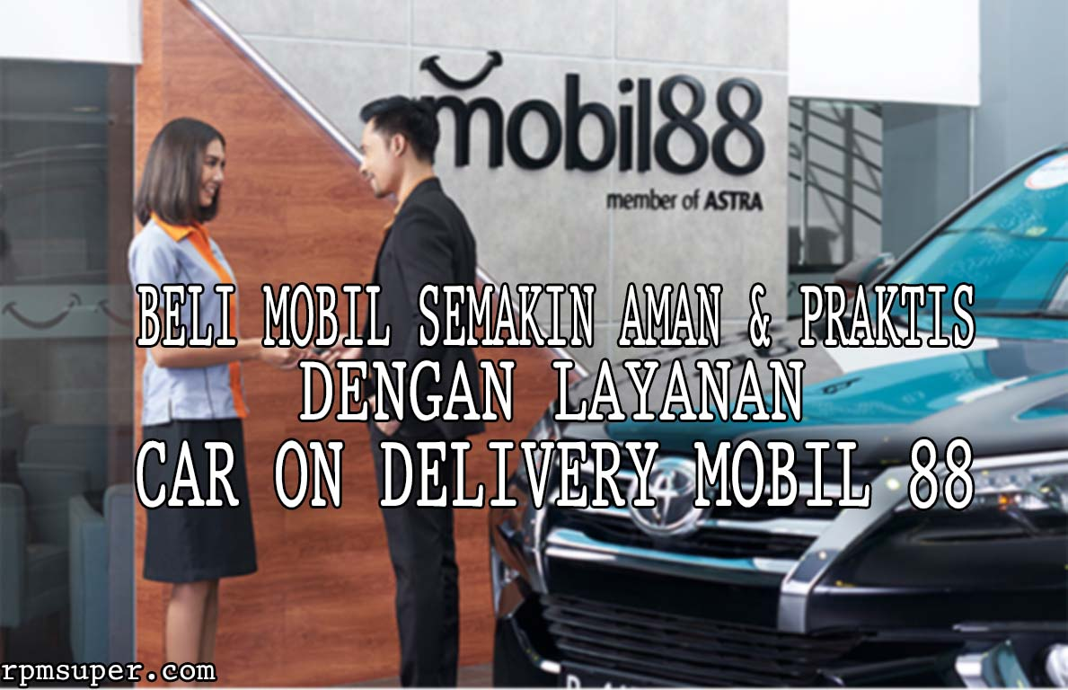 Car On Delivery Mobil88