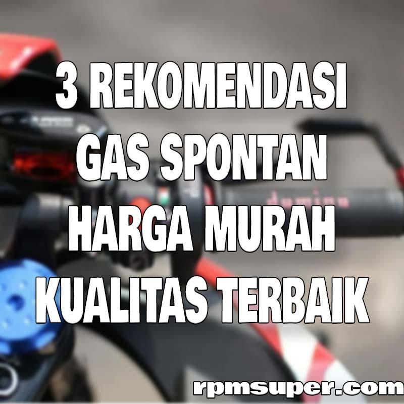 Gas Spontan Murah