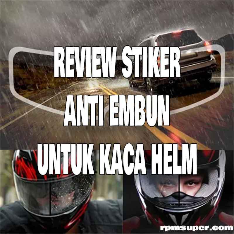 Stiker Anti Embun Kaca Helm