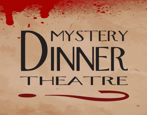 Mystery Dinner Theatre