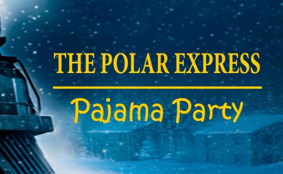 The Polar Express Pajama Party