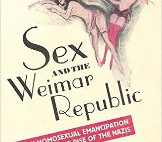 Review – Sex and the Weimar Republic