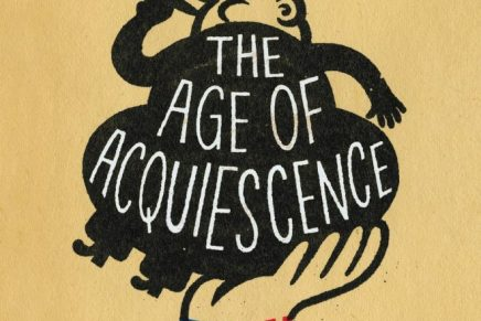 Review: The Age of Acquiescence