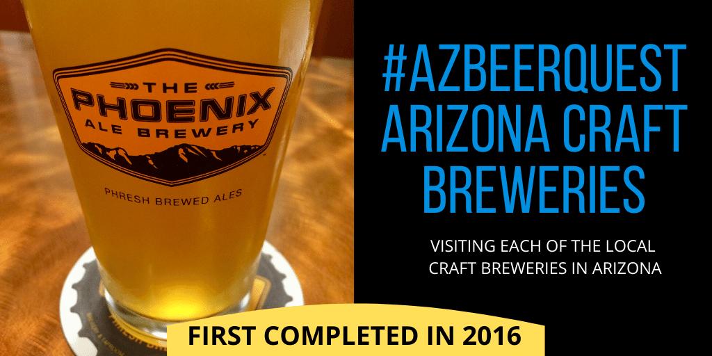 #azbeerquest - Visiting each of Arizona's craft breweries.