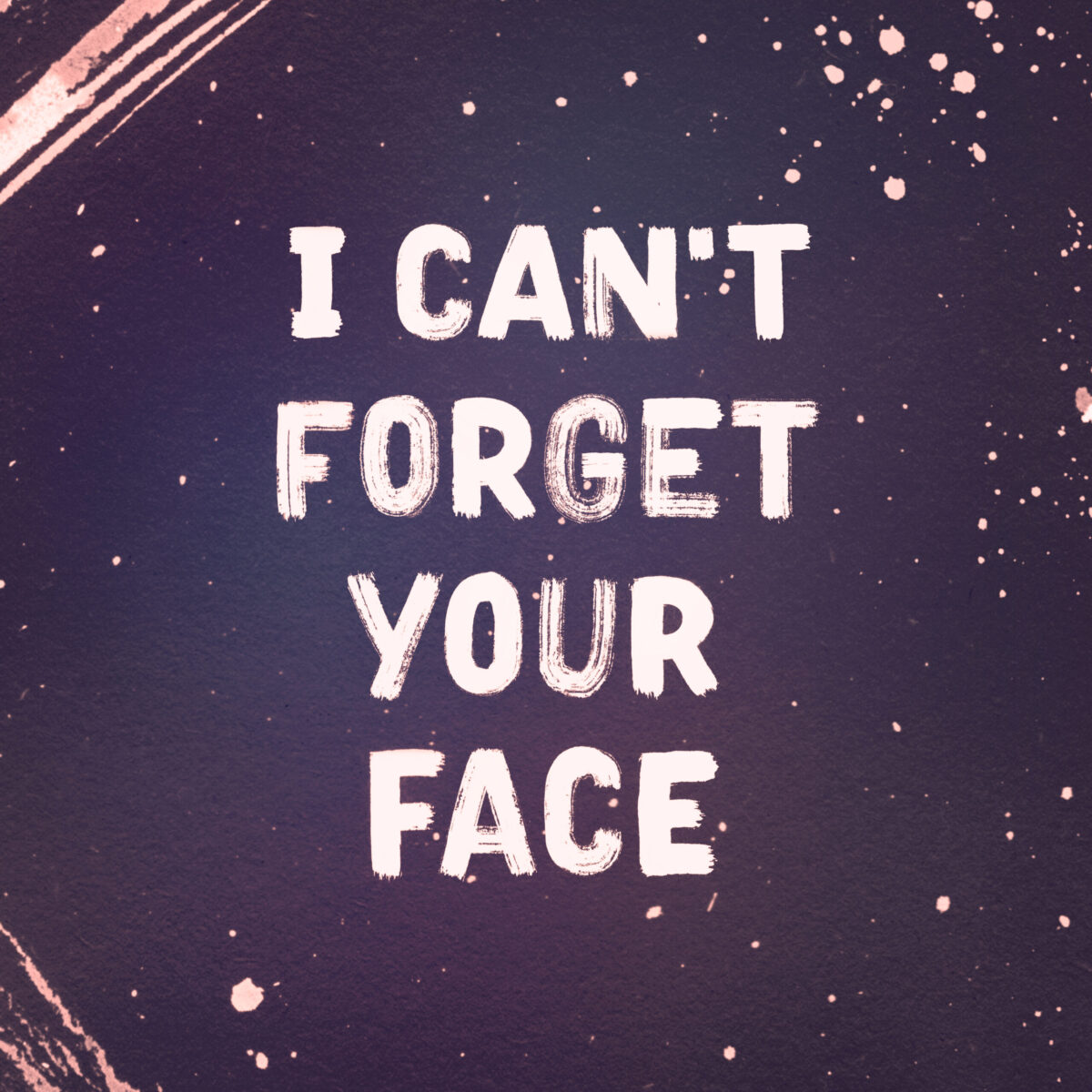 Ramona Schratt - I Cant Forget Your Face Lettering