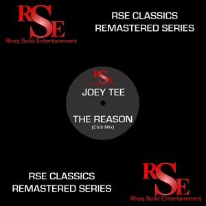 RSEClassics-JoeyTee-TheReasonClubMix