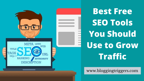 17 Best Free SEO Tools You Should Use to Grow Traffic in 2020