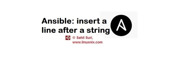 Ansible: insert a line after a string using lineinfile module
