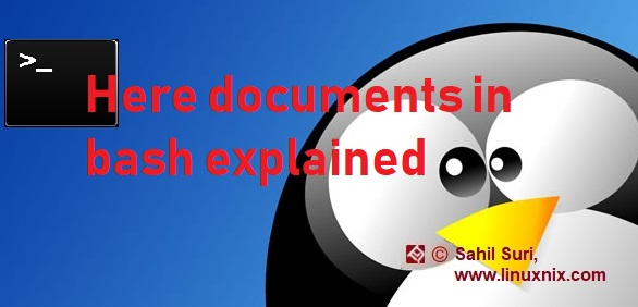 Here documents in bash explained