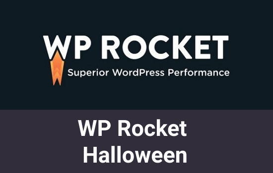 WP Rocket Halloween 2020: Get 20% Off On All Plans