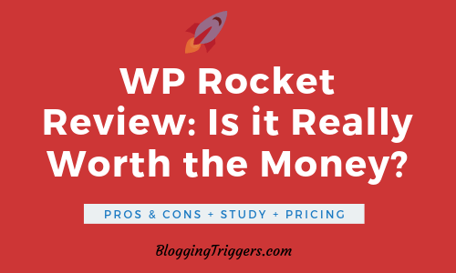 WP Rocket Review: Is it Really Worth the Money? [20% Off]