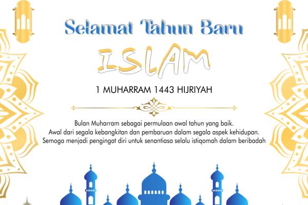 Selamat Tahun Baru Islam 1 Muharram 1443 Hijriyah