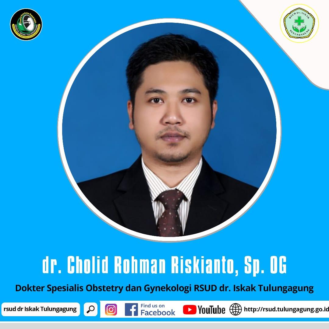dr. CHOLID ROHMAN RISKIANTO, Sp.OG