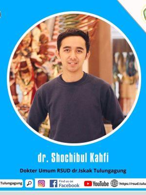 dr. SHOCHIBUL KAHFI