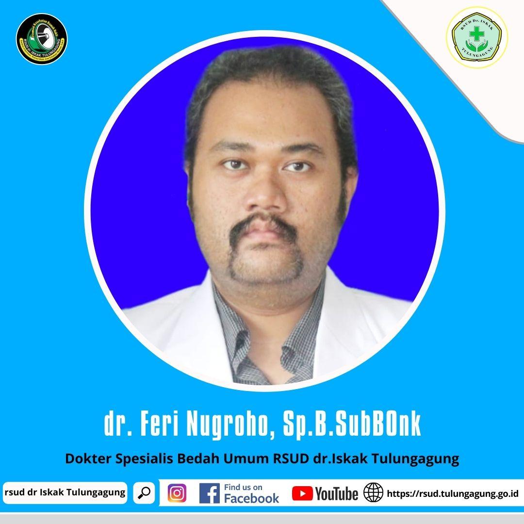 dr. FERI NUGROHO, Sp.B.SubBOnk