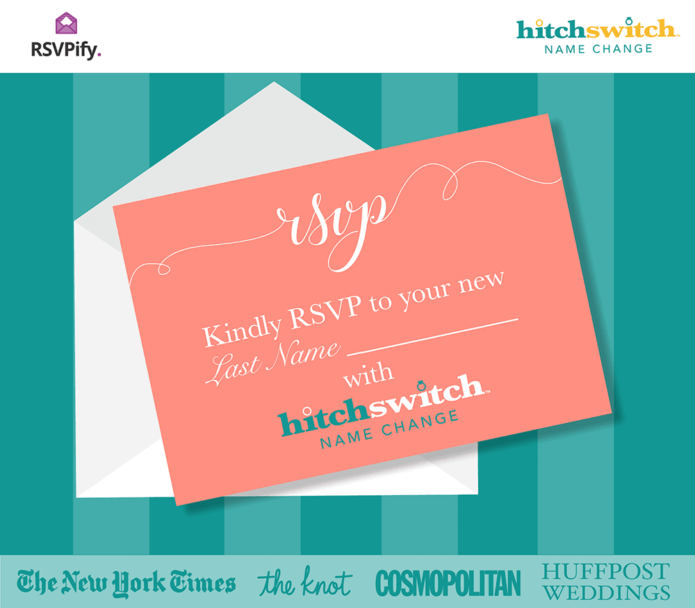 Kindly RSVP to your new last name -- RSVPify and HitchSwitch team up