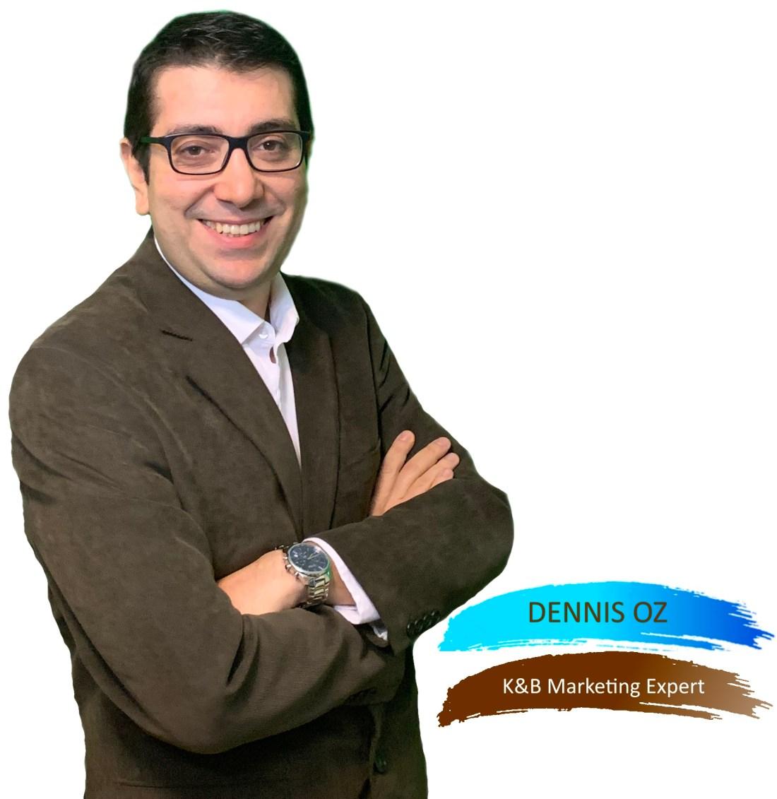 Dennis Oz K&B Marketing Expert