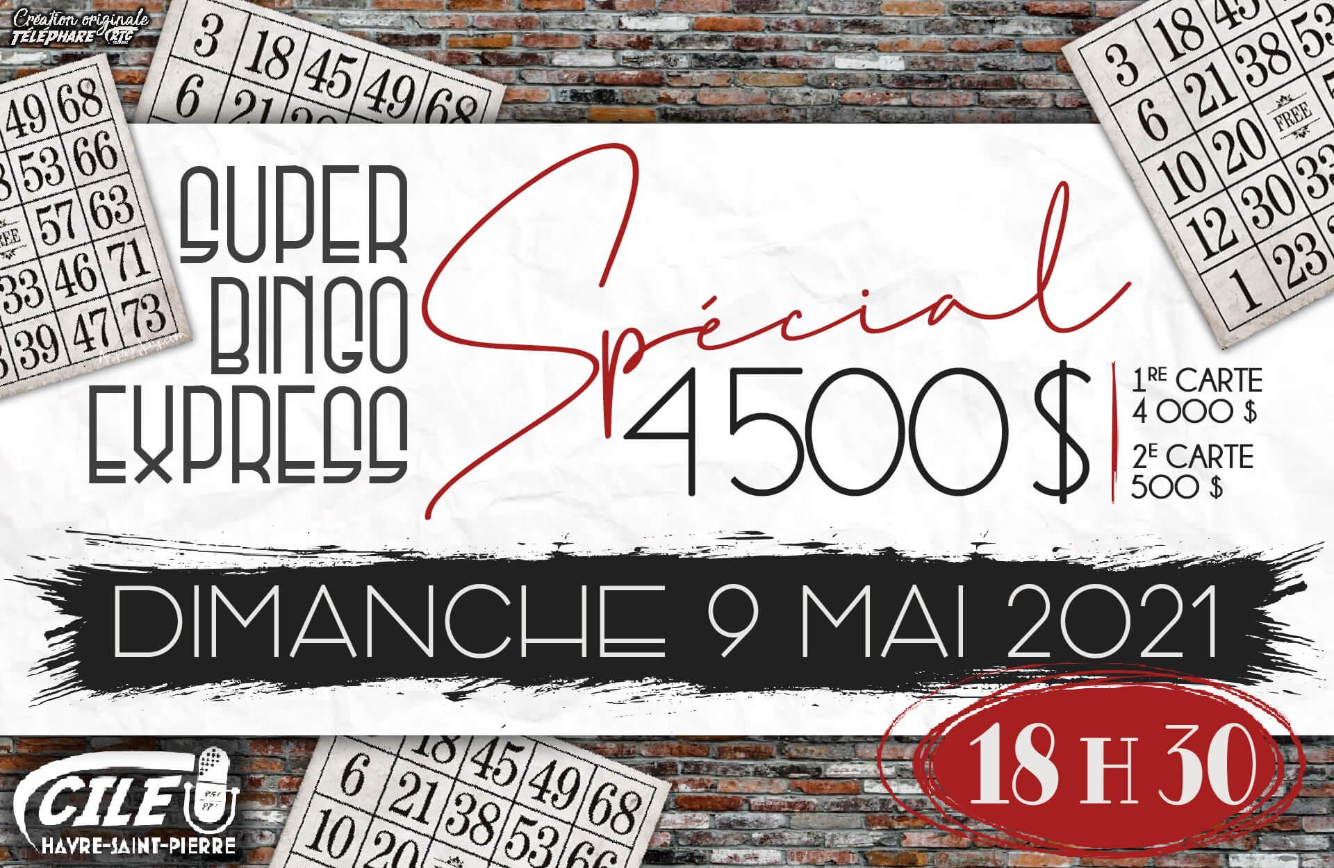 Super Bingo Spécial – 4 500 $ – 9 mai 2021 – Format Affiche 11X17