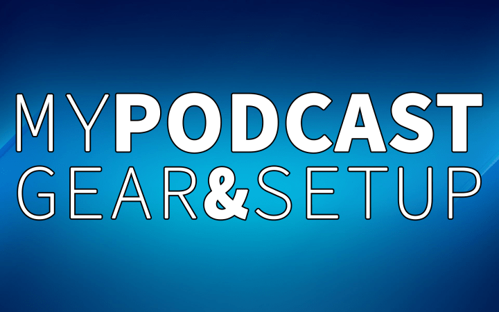 Podcast-Gear-And-Setup