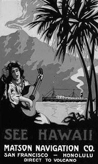 Uma das primeiras propagandas do Hawaii como destino turístico, pela companhia Matson Navigation, no fim da década de 1890.