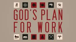 God's Plan For Work
