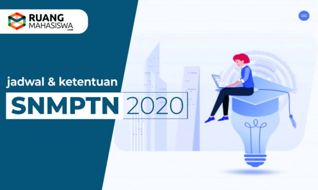 8 Ketentuan PENTING & Jadwal SNMPTN 2020