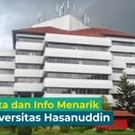 10 Fakta Menarik Universitas Hasanuddin