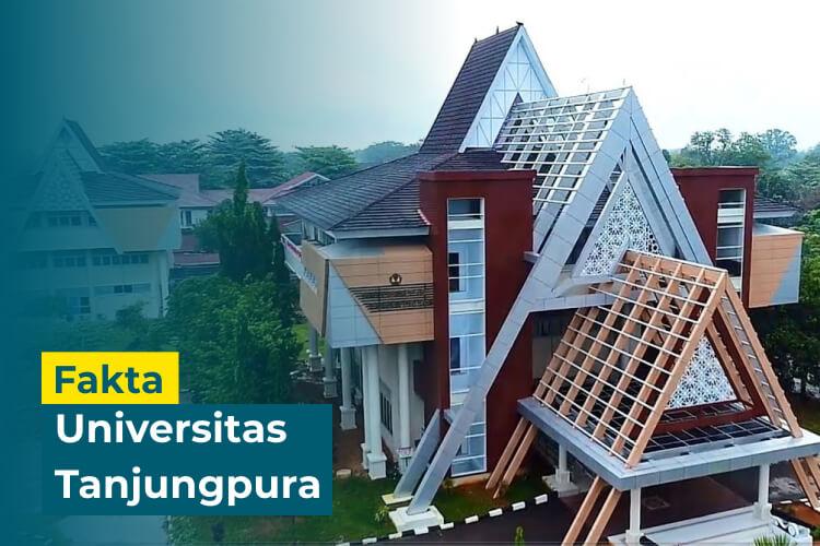 10 Fakta Penting tentang Universitas Tanjungpura. Sudah Tahu?