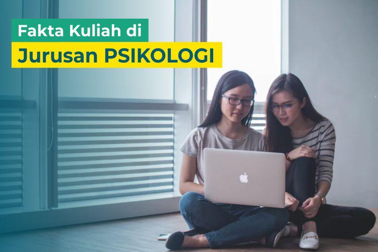 Tertarik Kuliah Jurusan Psikologi? Berikut 5 Fakta tentang Jurusan Psikologi
