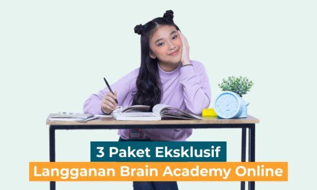 3 Paket Belajar Baru Brain Academy Online, Eksklusif untuk Kamu !