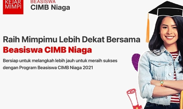 Beasiswa CIMB Niaga Kejar Mimpi 2021: Syarat, Cara Pendaftaran dan Fasilitas