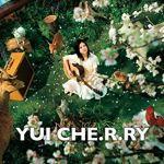 YUI – CHE.R.RY