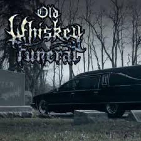 Old Whiskey Funeral pic