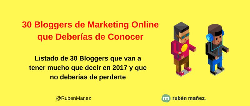 30 Bloggers de Marketing Digital que Deberías Conocer en 2017
