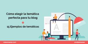 Como elegir tematica blog
