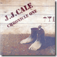 J.J.CALE Chronicle one/two