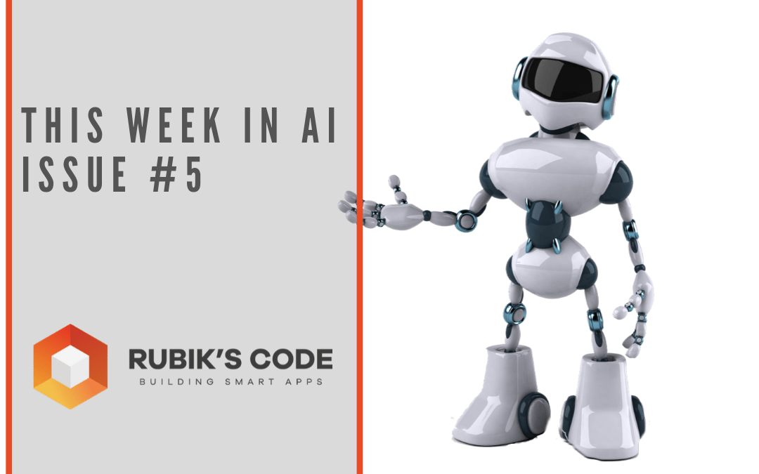 This Week in AI – Issue #5