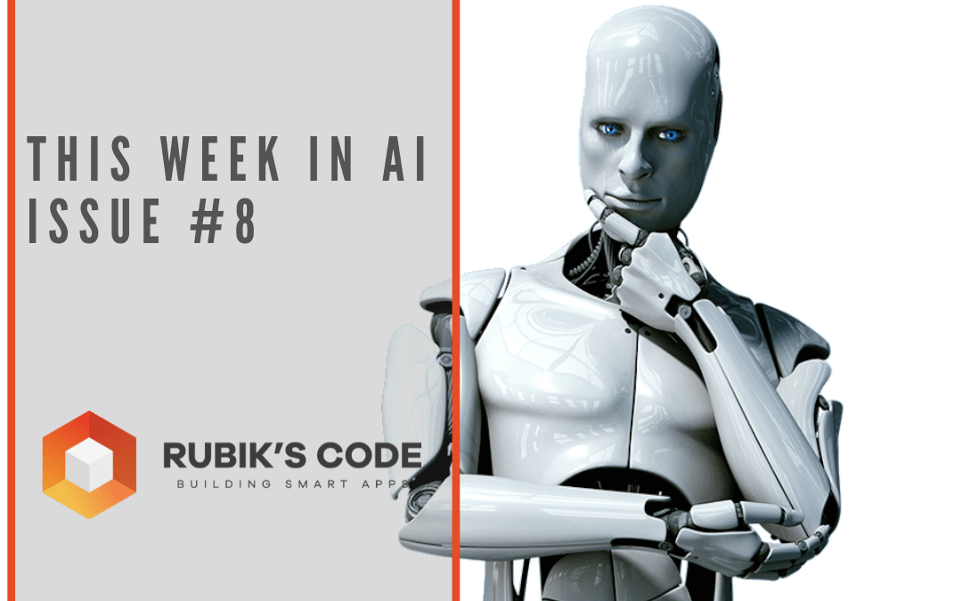 This Week in AI Issue #8