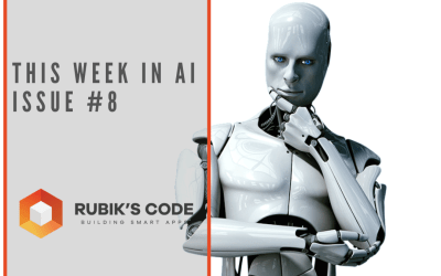 This Week in AI – Issue #8