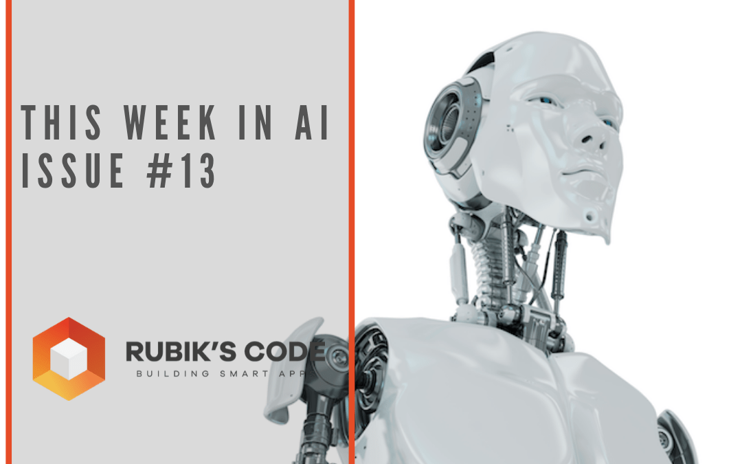 This Week in AI – Issue #13