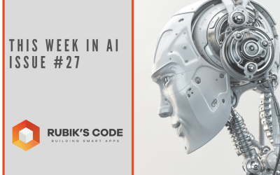 This Week in AI – Issue #27