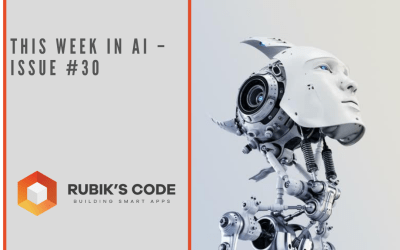 This Week in AI – Issue #30