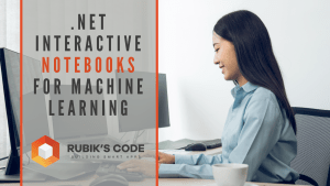 .NET Interactive Notebooks for Machine Learning