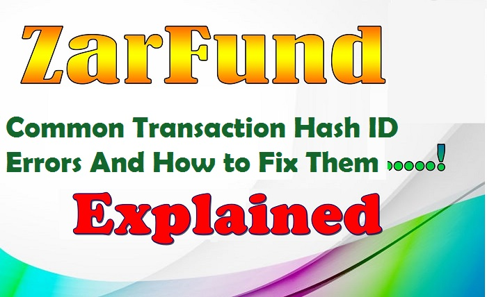Transaction Hash ID errors in Zarfund
