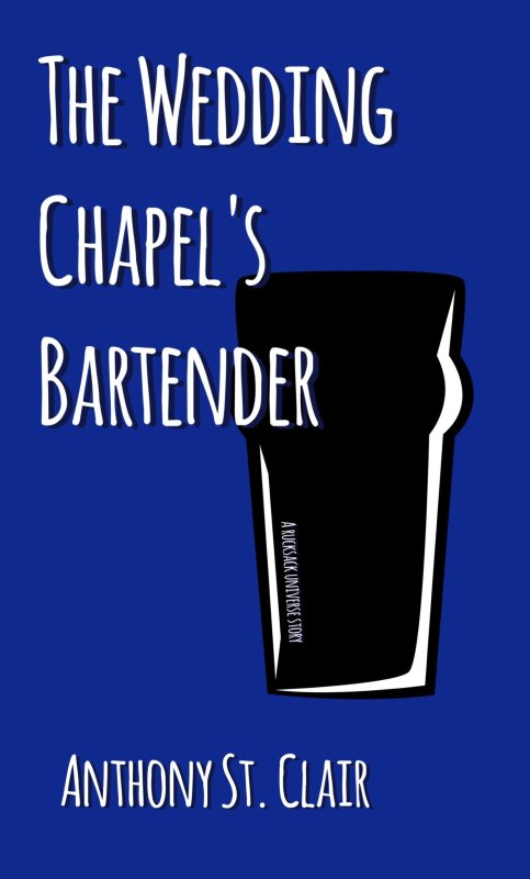Get the Rucksack Universe story The Wedding Chapel's Bartender