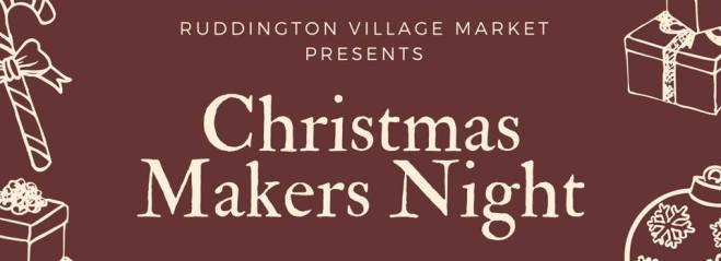 Christmas Makers' Night @ Ruddington Village