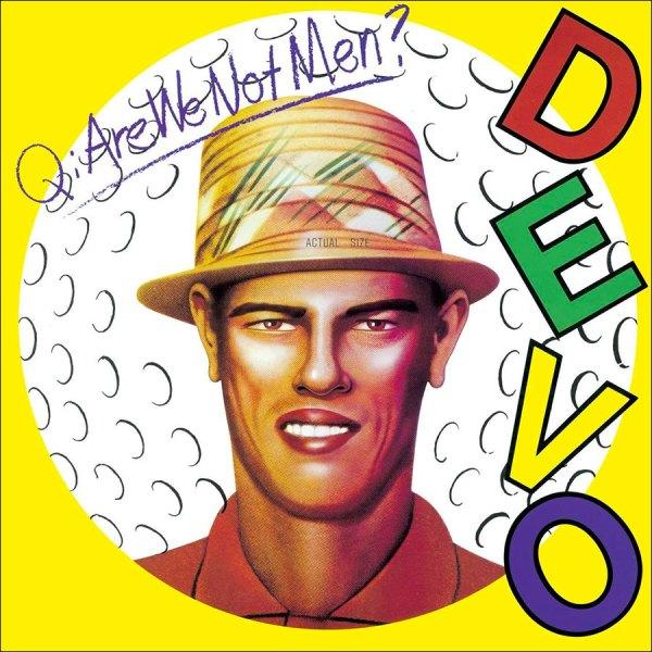 Devo Are We Not Men