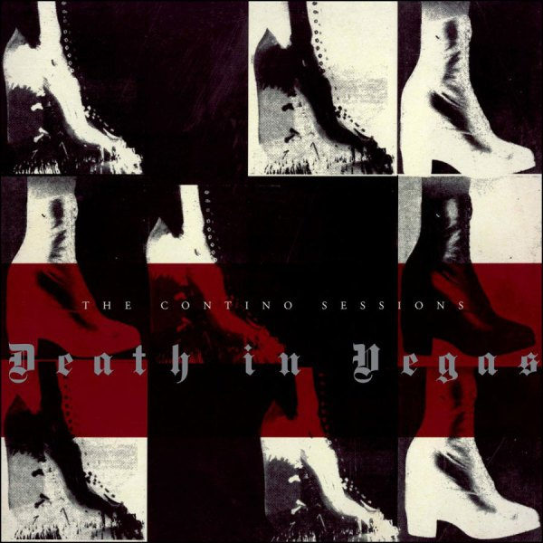 Death In Vegas: The Contino Sessions (20th Anniversary Edition)